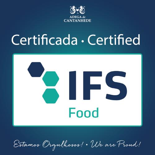 "ADEGA DE CANTANHEDE CERTIFICADA PELO ""IFS Food Standard"""
